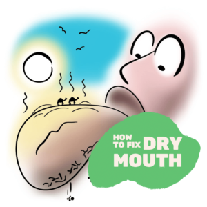 How to Fix Dry Mouth