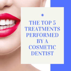 """Title banner for """" the top 5 treatments performed by a cosmetic dentist"""""""